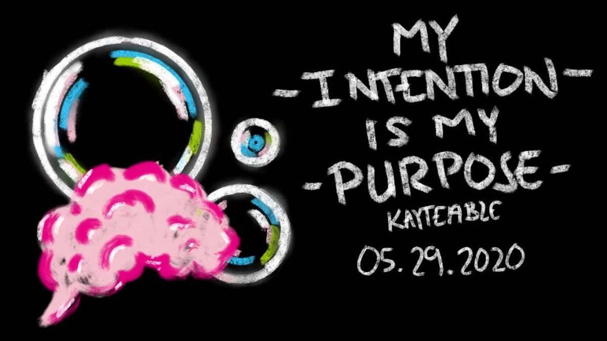 My Intention is MyPurpose